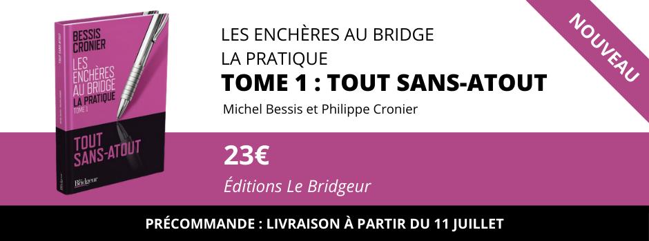 Enchères au bridge La Pratique - Tout Sans-Atout